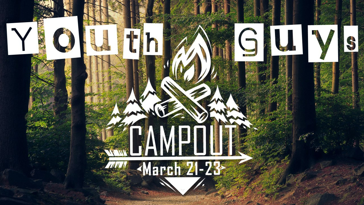 Youth Guys Campout