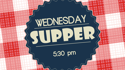 Wednesday Supper